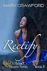 Rectify (A Hidden Hearts Novel Book 6)