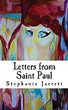 Letters from Saint Paul, Stephanie Jarrett, 0615781233