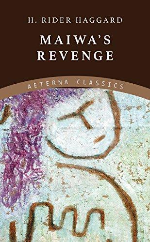 Maiwa's Revenge (English Edition)