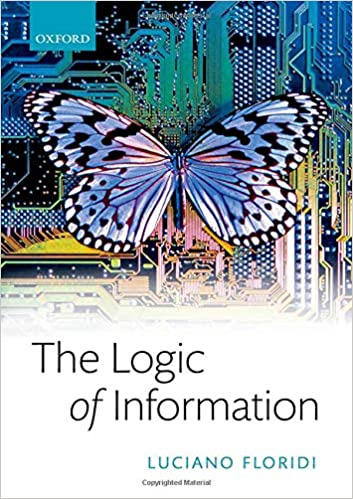 The Logic of Information A Theory of Philosophy as Conceptual Design