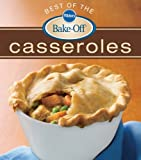 Best of the Bake-Off Casseroles, Pillsbury Editors, 0470485779