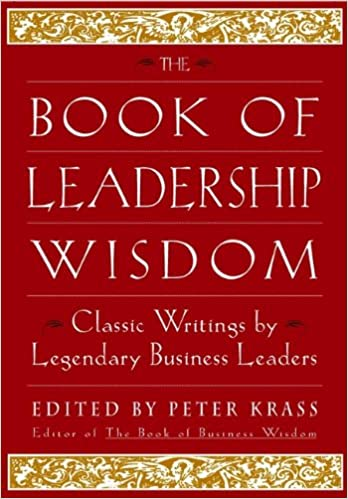 Amazon the book of leadership wisdom classic writings by the book of leadership wisdom classic writings by legendary business leaders 1st edition kindle edition fandeluxe Ebook collections