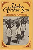 img - for Under African Sun by Marianne Alverson (1987-03-03) book / textbook / text book