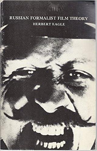 Russian Formalist Film Theory Herbert Eagle 9780930042424 Amazon