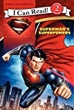 Man of Steel: Superman's Superpowers (I Can Read Level 2)