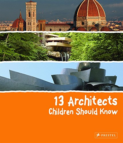 - 13 Architects Children Should Know