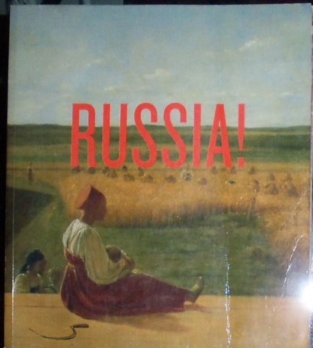 Russia! Nine Hundred Years of Masterpieces and Master Collections