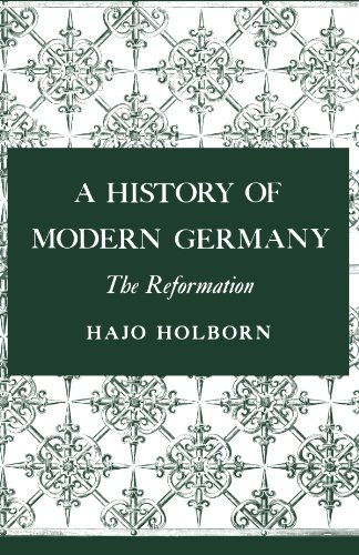 A History of Modern Germany: The Reformation