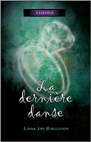 Lire un La dernière danse - Visions Tome 2 pdf ebook