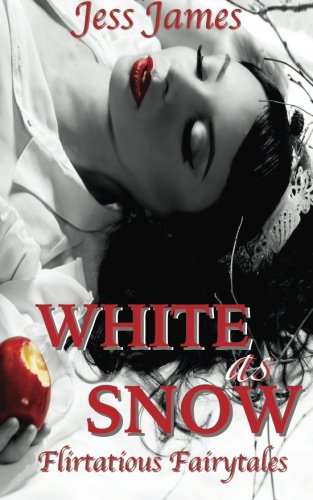 White as Snow (Flirtatious Fairytales) (Volume 3)