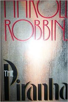 The Piranhas: A Novel
