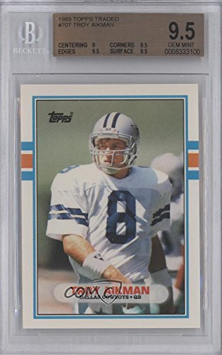 Troy Aikman Collectibles - Troy Aikman BGS GRADED 9.5 (Football Card) 1989 Topps Traded - [Base] #70T