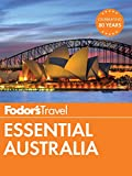 Fodor's Essential Australia (Full-color Travel Guide Book 1)