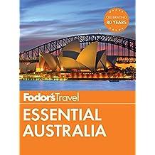 Fodor's Essential Australia (Full-color Travel Guide Book 1)