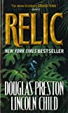 Front cover for the book The Relic by Douglas Preston