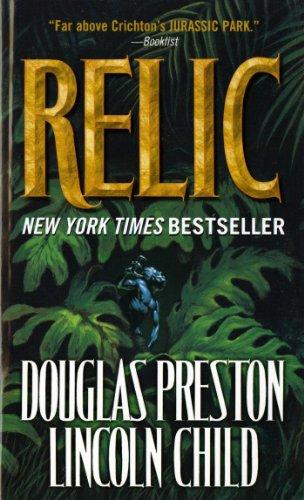 Relic (Pendergast Series Book 1) by [Preston, Douglas, Child, Lincoln]