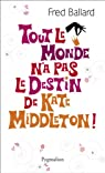 Tout le monde n'a pas le destin de Kate Middleton ! par Fred Ballard