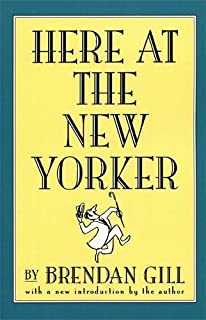 about town the new yorker and the world it made