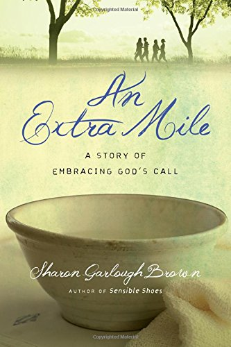 An Extra Mile: A Story of Embracing God