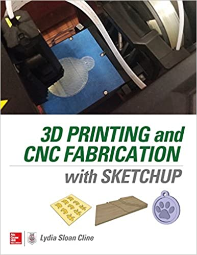 3D Printing and CNC Fabrication with SketchUp: Amazon.es: Cline ...