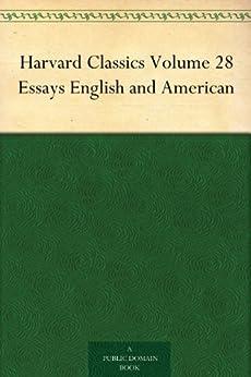 Harvard classics volume 28 essays english and american literature