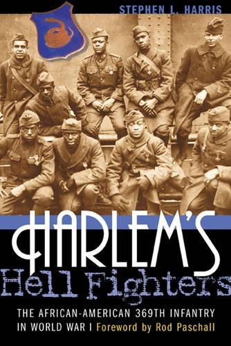 Search : Harlem's Hell Fighters: The African-American 369th Infantry in World War I