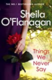 Things We Never Say: Family secrets, love and lies 鈥?this gripping bestseller will keep you guessing 鈥? />               </a>             </div>                         <a rel=