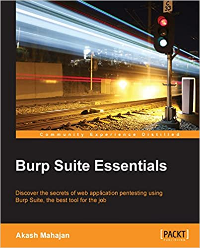 Amazon com: Burp Suite Essentials eBook: Akash Mahajan