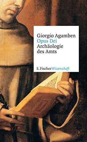 Opus Dei: Archäologie des Amts (Fischer Wissenschaft)