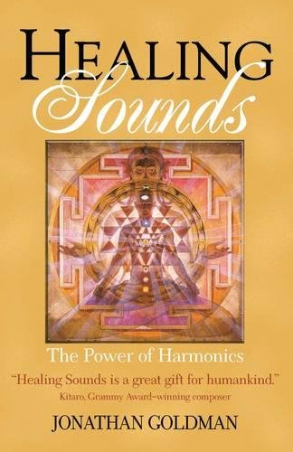 Healing Sounds  The Power Of Harmonics