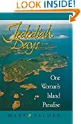 #7: Jedediah Days: One Woman's Island Paradise