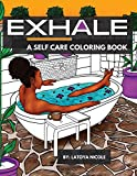 Exhale: A Self Care Coloring Book | Celebrating