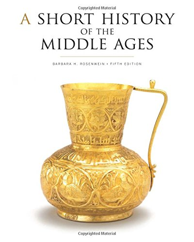 A Short History of the Middle Ages, Fifth Edition (A Short History Of The Middle Ages)