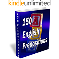 150 English Prepositions (English Edition)