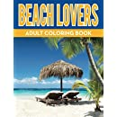 Beach Lovers Adult Coloring Book (Adult Coloring Books) (Volume 1)