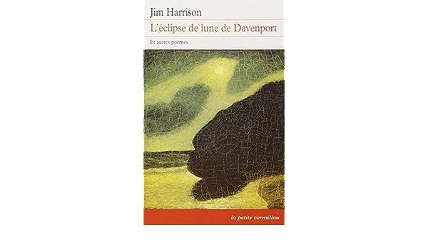Léclipse De Lune De Davenport Et Autres Poèmes Jim