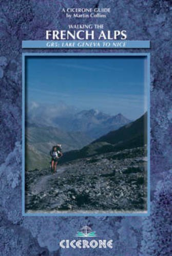 Walking the French Alps (A Cicerone Guide) (Cicerone Mountain Walking) ebook
