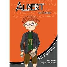 Albert le curieux: Les mathématiques