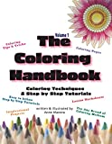 The Coloring Handbook Volume 1: Coloring Techniques and Step by Step Tutorials