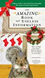 The Amazing Book of Useless Information (Holiday Edition), Noel Botham, 0399537384