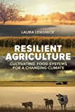 Resilient Agriculture, Laura Lengnick, 0865717745