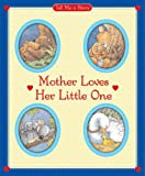 Mother Loves Her Little One, Carol Ottolenghi, 0769648126