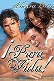 ¡Pura Vida! (Costa Rica Book 3)