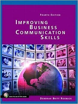 Improving Business Communication Skills by Deborah Britt Roebuck (2005-09-07)