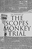 img - for The Transcript of the Scopes Monkey Trial: Complete and Unabridged book / textbook / text book
