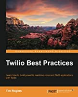 Twilio Best Practices Front Cover