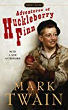 Huckleberry Finn, Level 3, Mark Twain, 0451530942