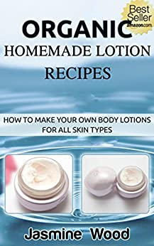 Organic Homemade Lotion Recipes Beginners ebook product image