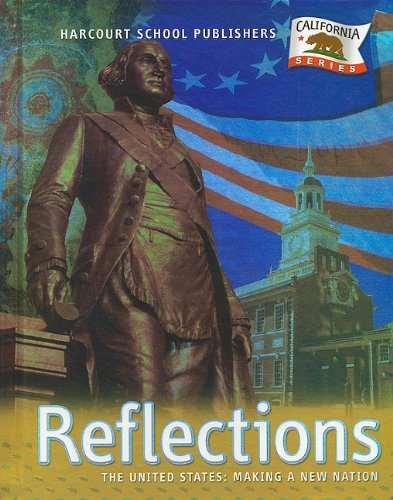 Harcourt School Publishers Reflections California: Student Edition Us:Mkg Nw Ntn Reflections Grade 5 2007