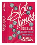 : Hot Times: True Tales of Hollywood and Broadway